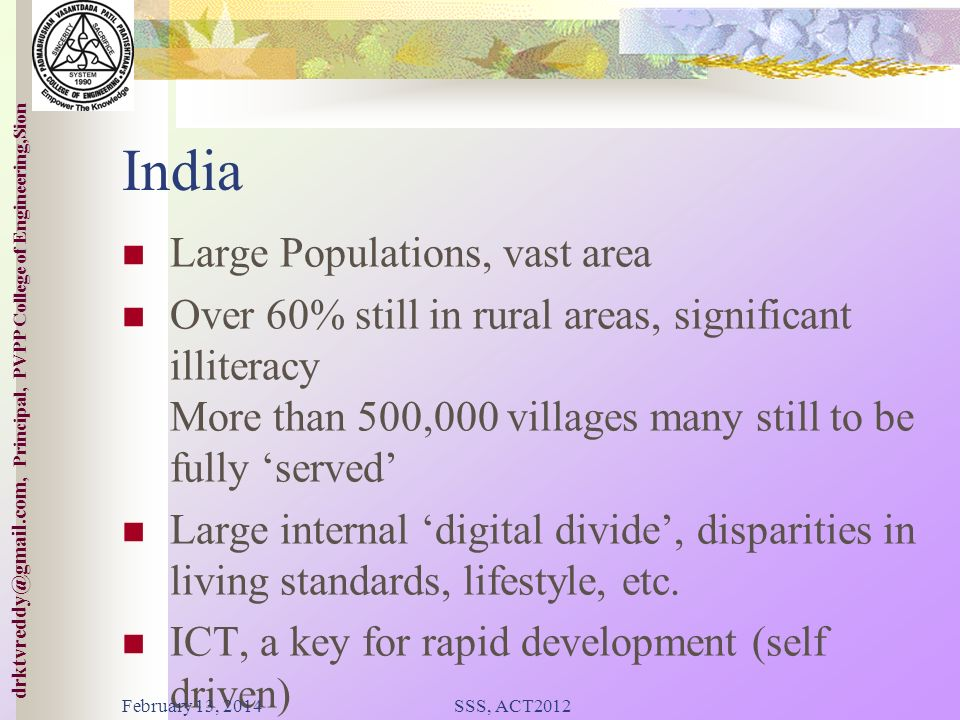 India Large Populations, vast area