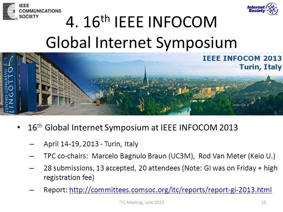 4. 16th IEEE INFOCOM Global Internet Symposium