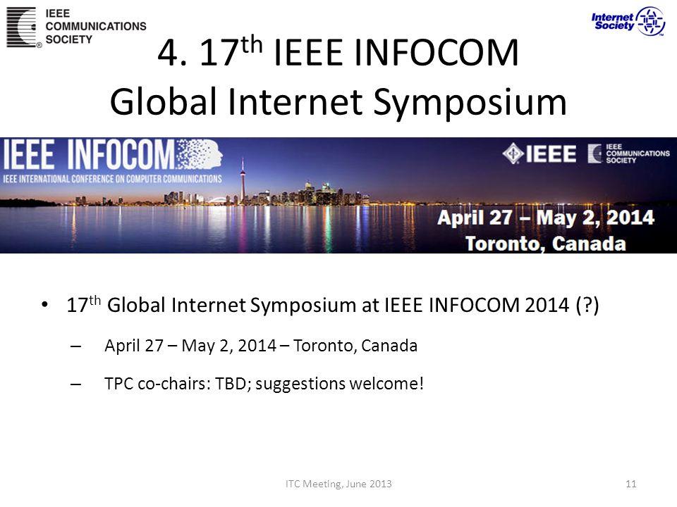 4. 17th IEEE INFOCOM Global Internet Symposium