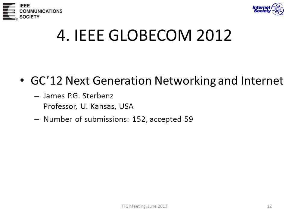 4. IEEE GLOBECOM 2012 GC'12 Next Generation Networking and Internet