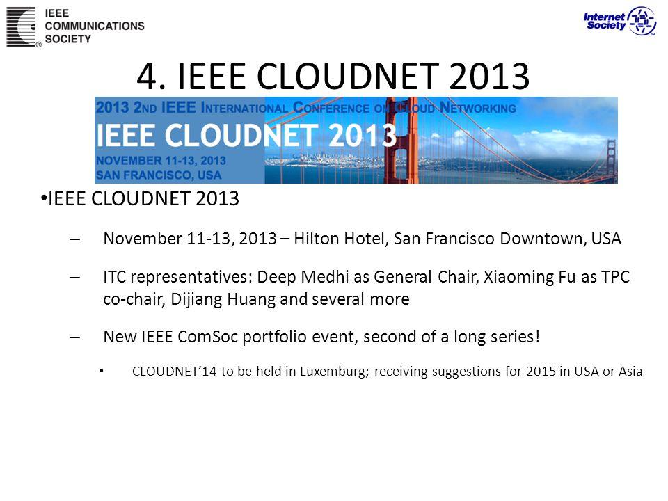 4. IEEE CLOUDNET 2013 IEEE CLOUDNET 2013