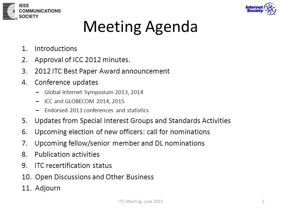 Meeting Agenda 1. Introductions 2. Approval of ICC 2012 minutes.