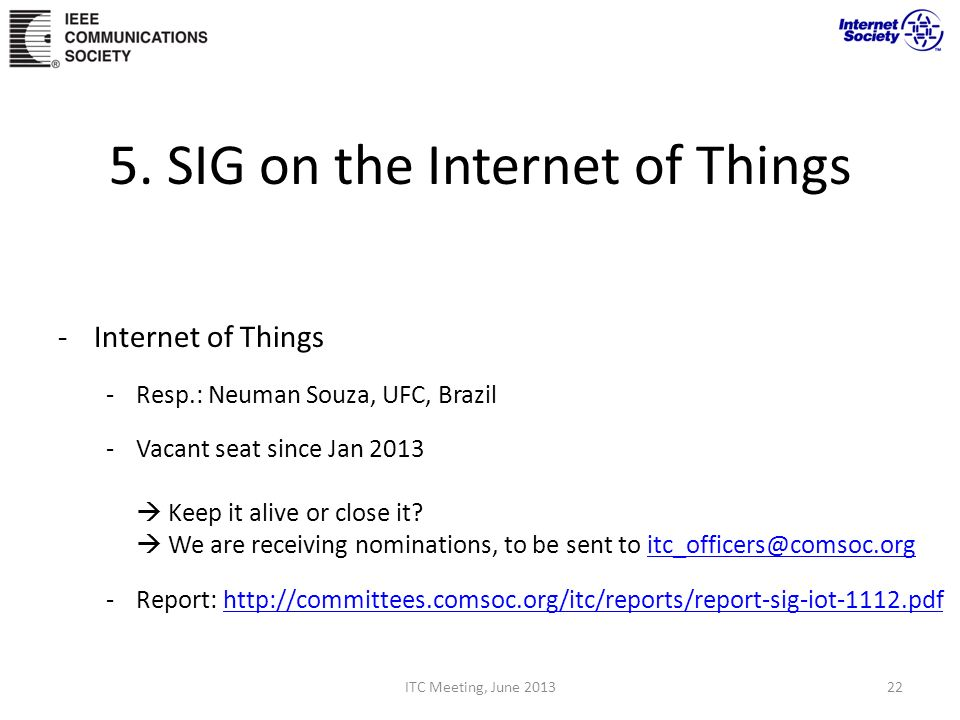 5. SIG on the Internet of Things