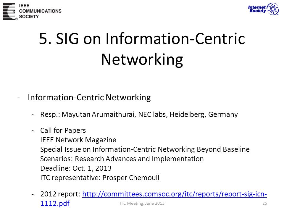 5. SIG on Information-Centric Networking