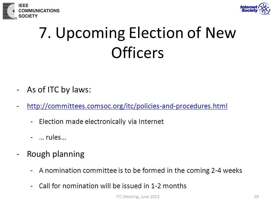 7. Upcoming Election of New Officers