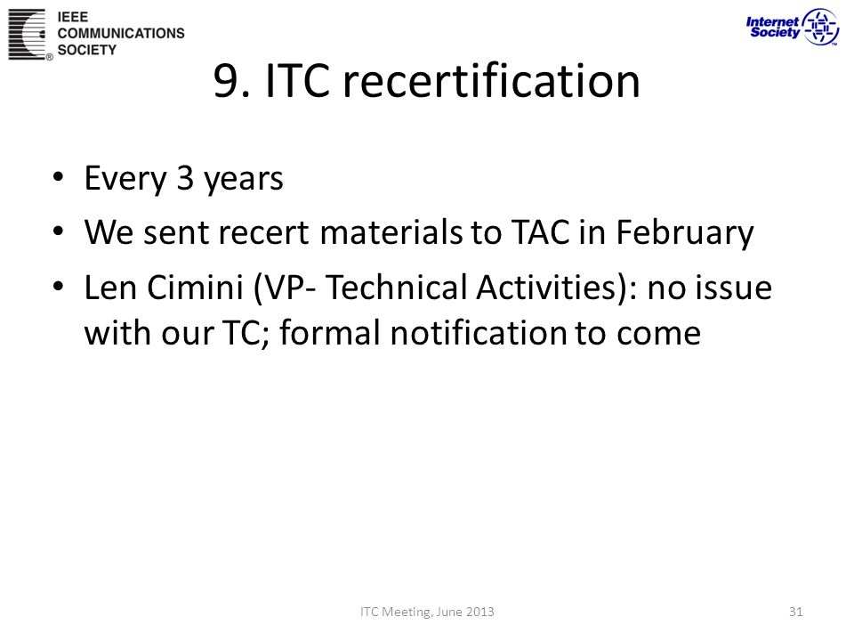 9. ITC recertification Every 3 years
