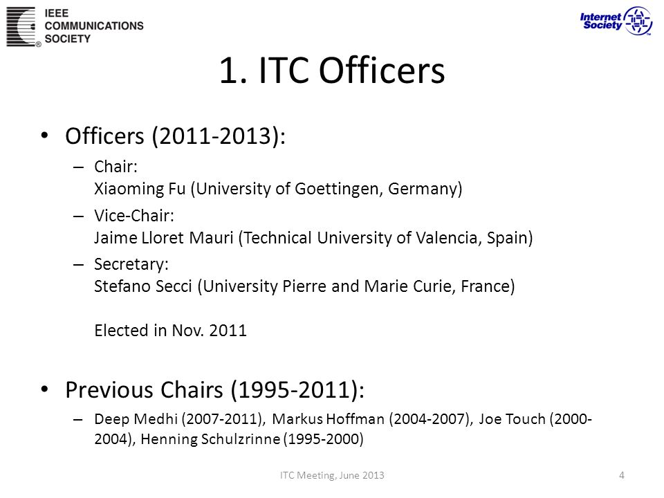 1. ITC Officers Officers (2011-2013): Previous Chairs (1995-2011):