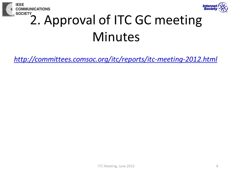 2. Approval of ITC GC meeting Minutes