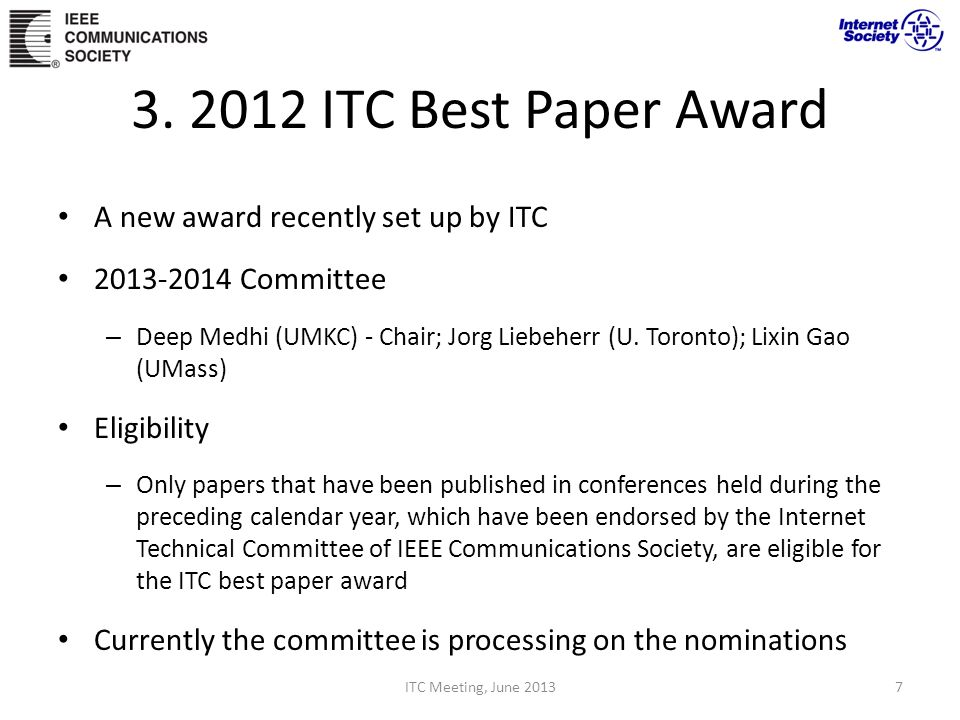 3. 2012 ITC Best Paper Award A new award recently set up by ITC