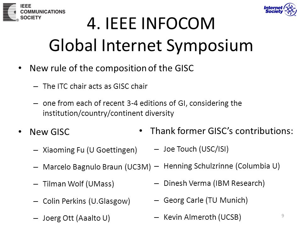 4. IEEE INFOCOM Global Internet Symposium