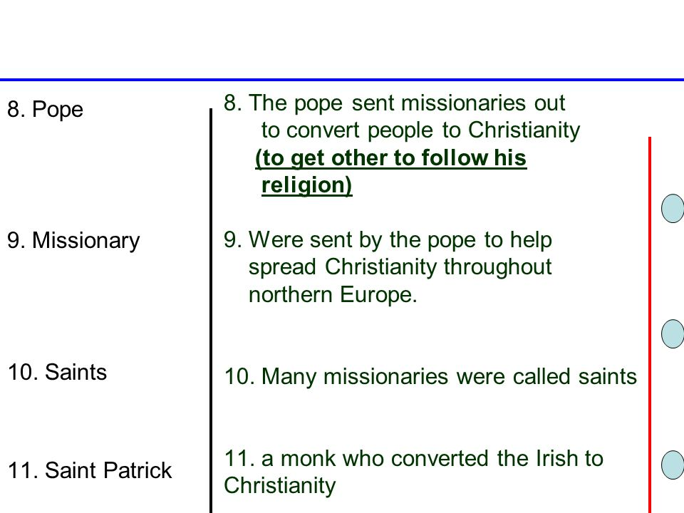 8. The pope sent missionaries out