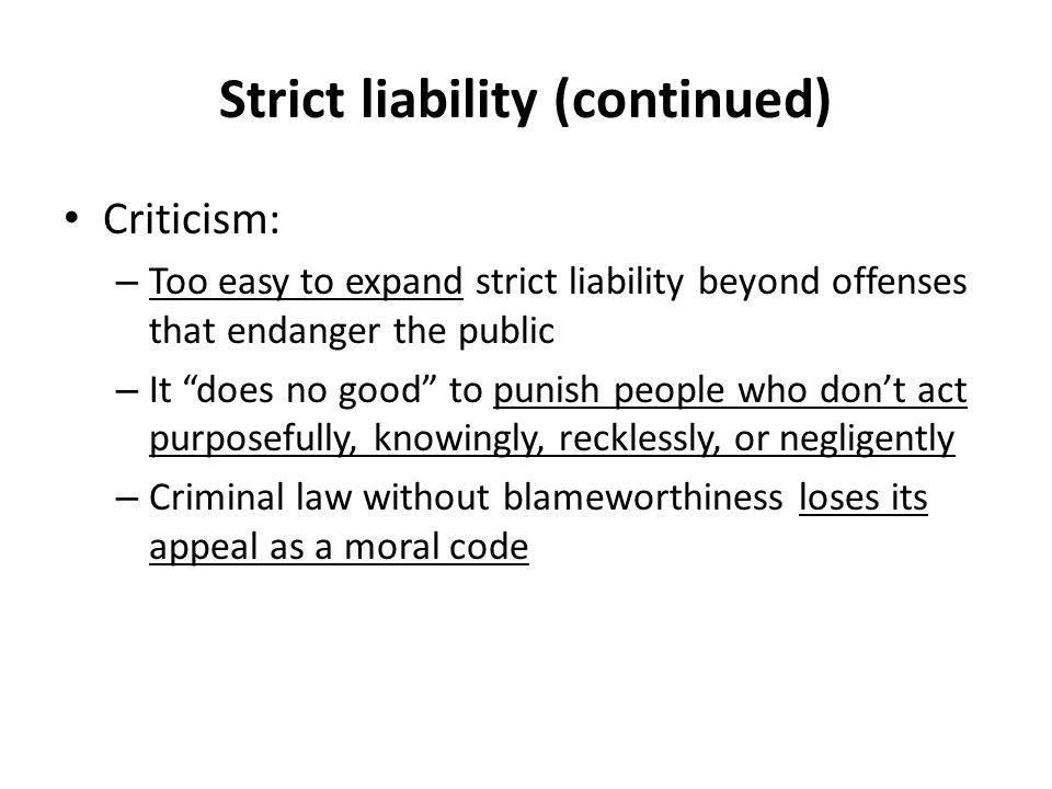 moral penal code and strict liability 2018-3-7 federal mens rea interpretation and the limits of culpability's  strict liability as to some elements of offenses is widespread and often  the model penal code.