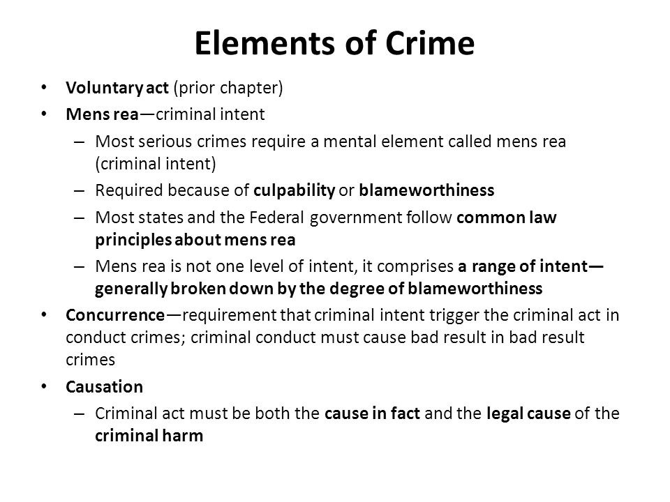 the elements of crime The majority of offences have two elements: mental (mens rea) and   discussion of such a broad and complex area of the criminal law is best.