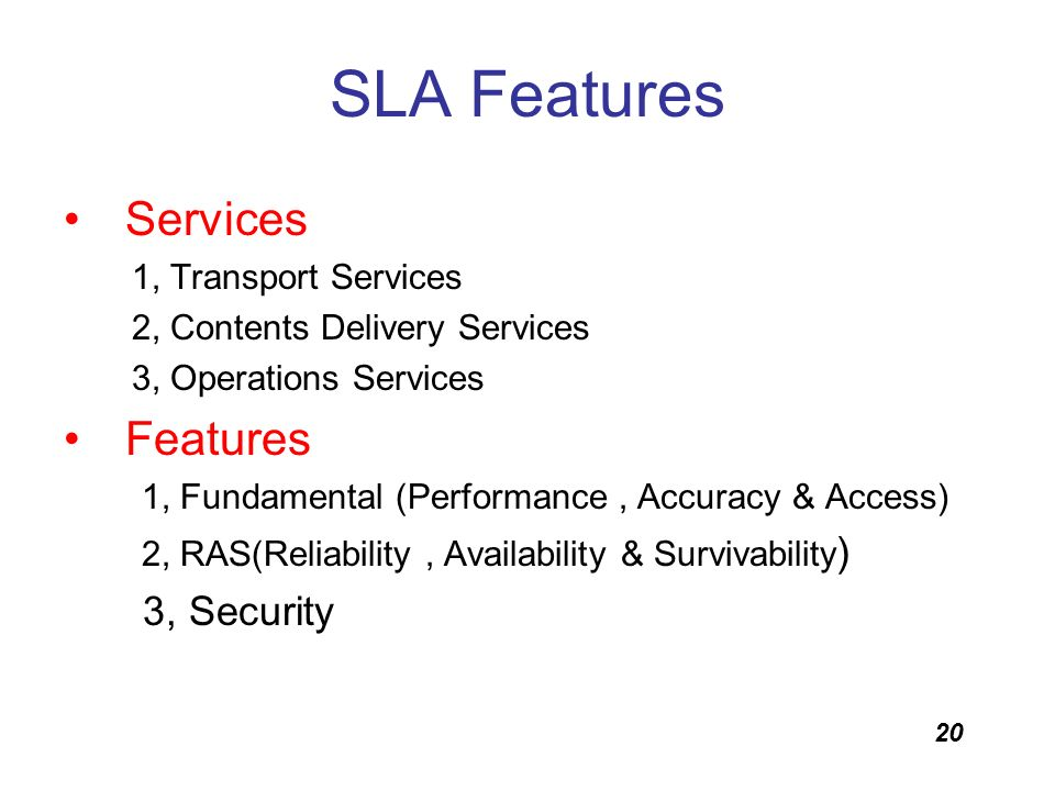 SLA Features Services Features 3, Security 1, Transport Services
