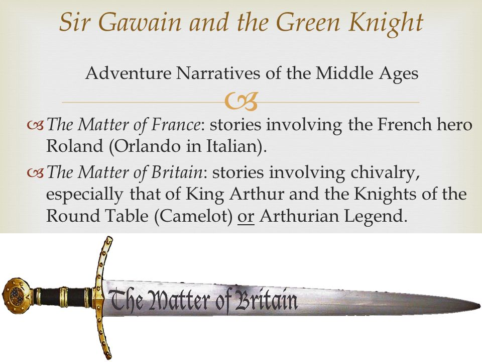 chivalry in sir gawain the the green knight and le morte d arthur Recommended citation beals, natalie, chivalry in malory: a look at the inconsistencies of lancelot, gareth, and tristram in le morte d'arthur (2009.