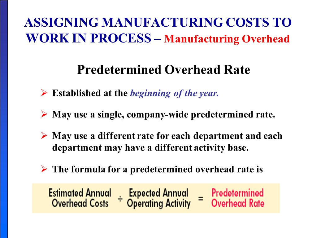 predetermined overhead rates example Predetermined overhead rate  justify your response and illustrate by example 2 why do some companies uses predetermined overhead rates rather than actual.