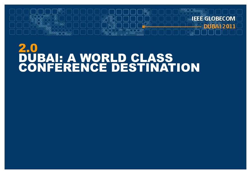 2.0 DUBAI: A WORLD CLASS CONFERENCE DESTINATION