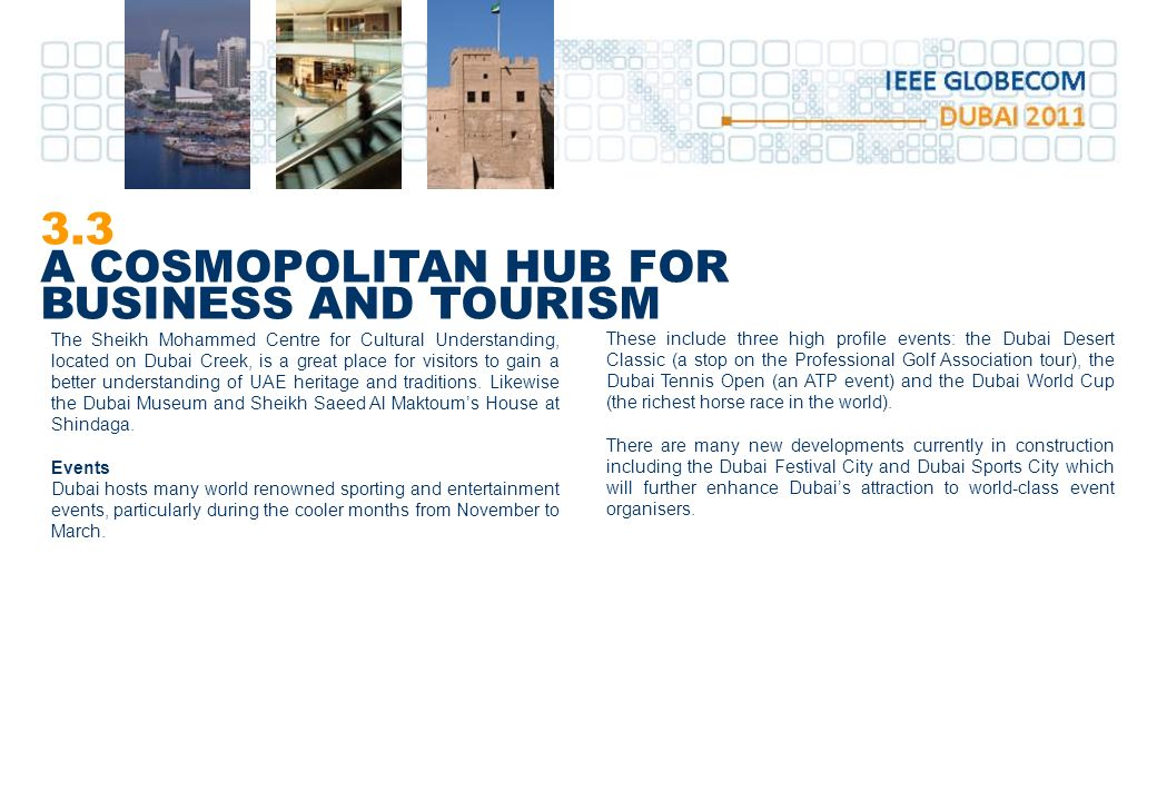 3.3 A COSMOPOLITAN HUB FOR BUSINESS AND TOURISM
