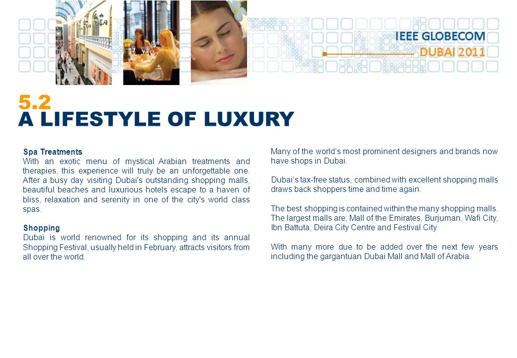 5.2 A LIFESTYLE OF LUXURY Spa Treatments