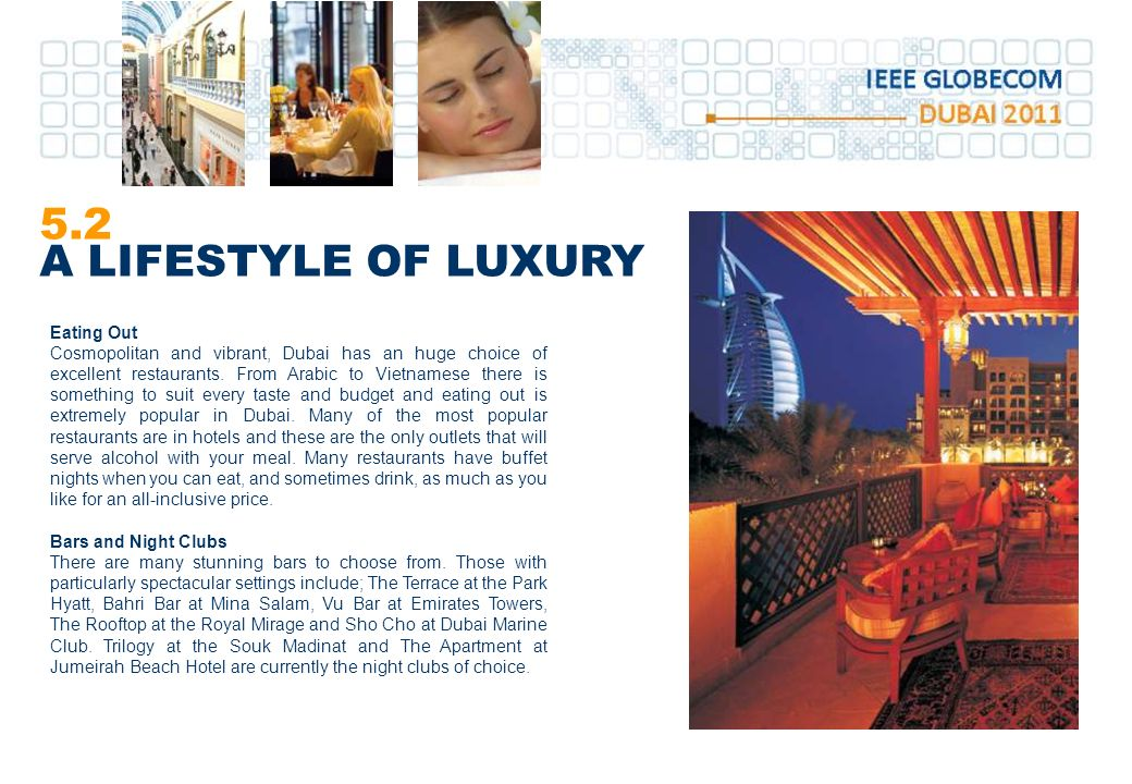 5.2 A LIFESTYLE OF LUXURY Eating Out