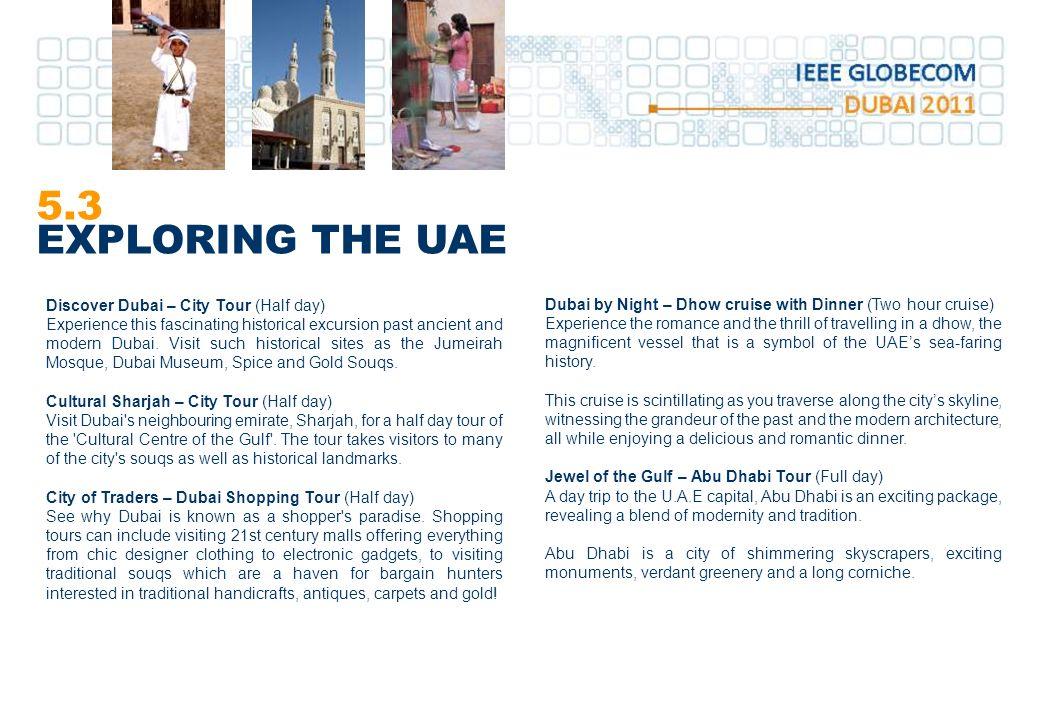 5.3 EXPLORING THE UAE Discover Dubai – City Tour (Half day)