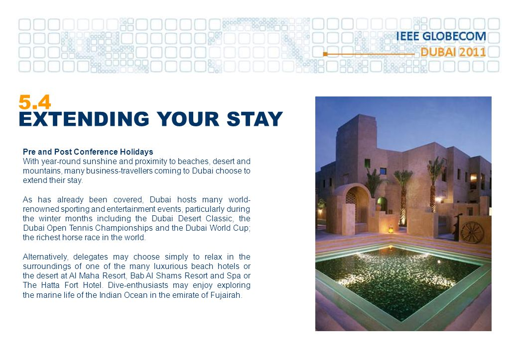 5.4 EXTENDING YOUR STAY Pre and Post Conference Holidays