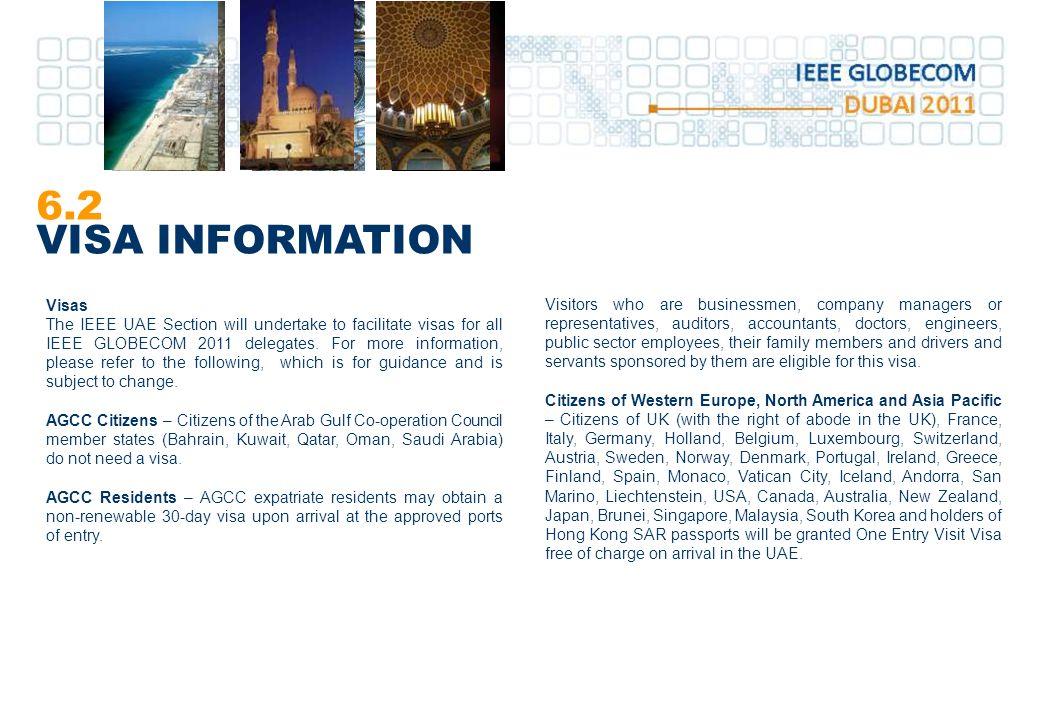 6.2 VISA INFORMATION Visas
