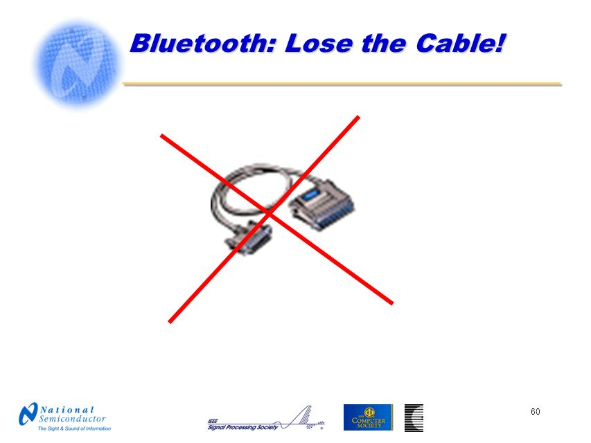 Bluetooth: Lose the Cable!