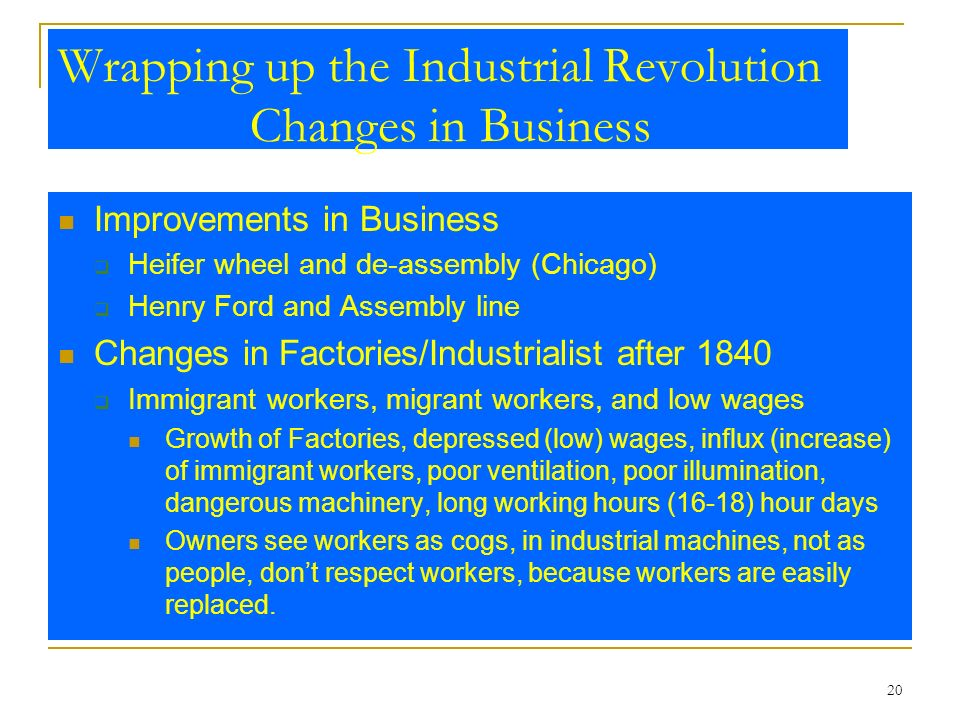 Wrapping up the Industrial Revolution Changes in Business