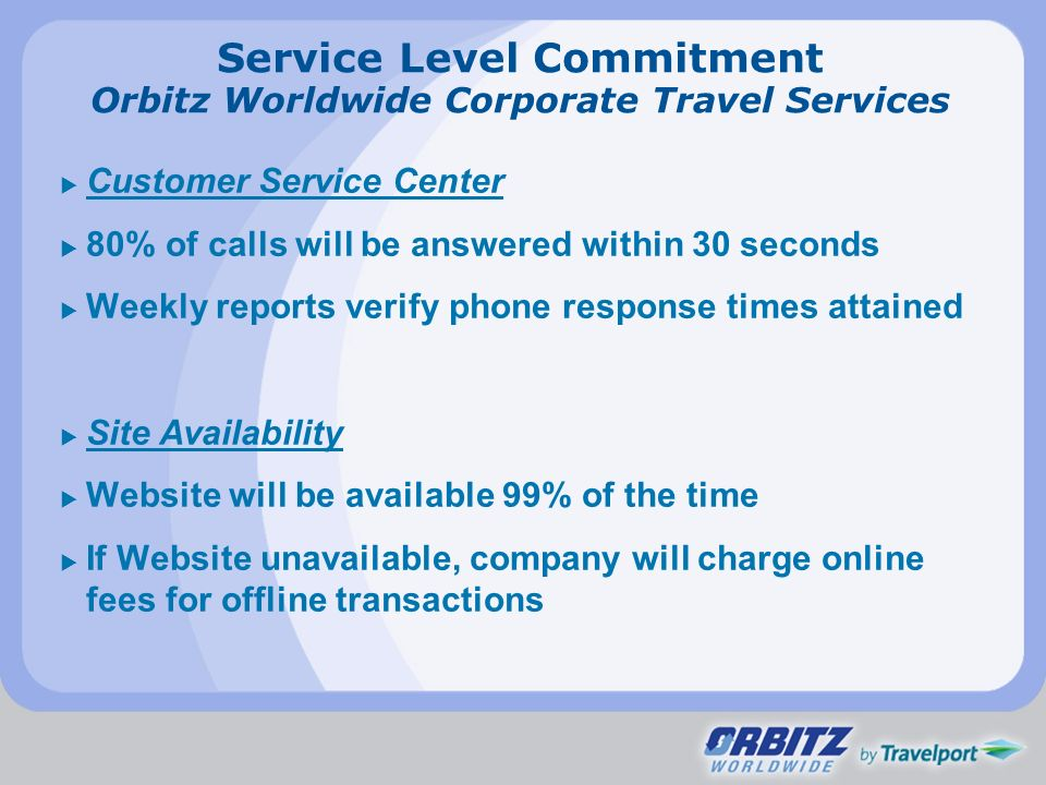 Service Level Commitment Orbitz Worldwide Corporate Travel Services