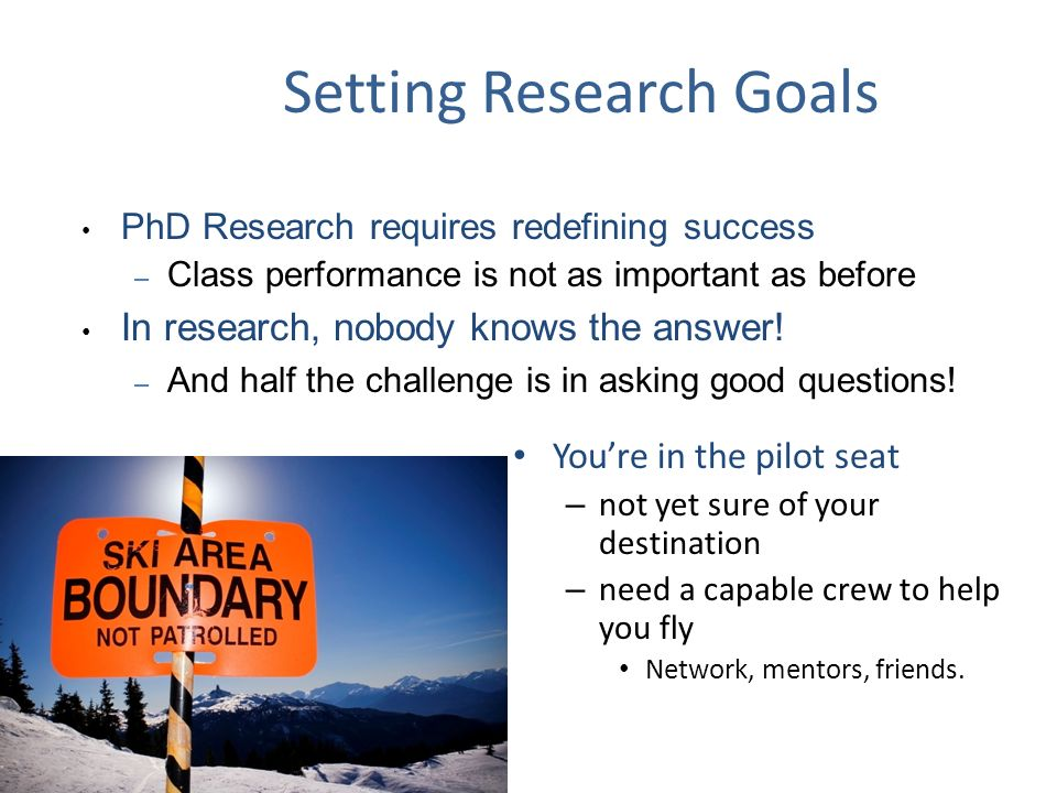 Setting Research Goals
