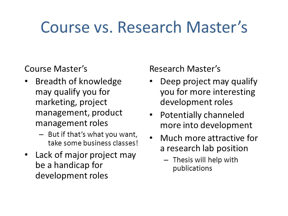 Course vs. Research Master's
