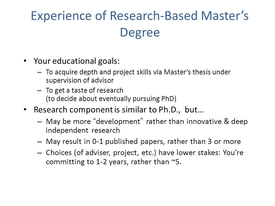 Experience of Research-Based Master's Degree