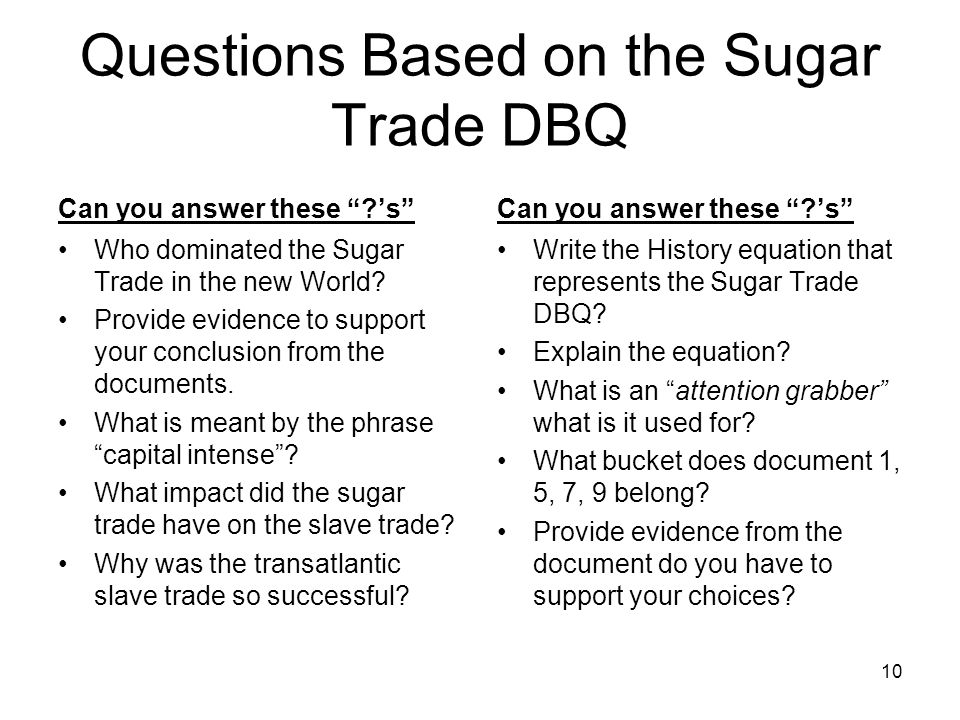 Questions Based on the Sugar Trade DBQ