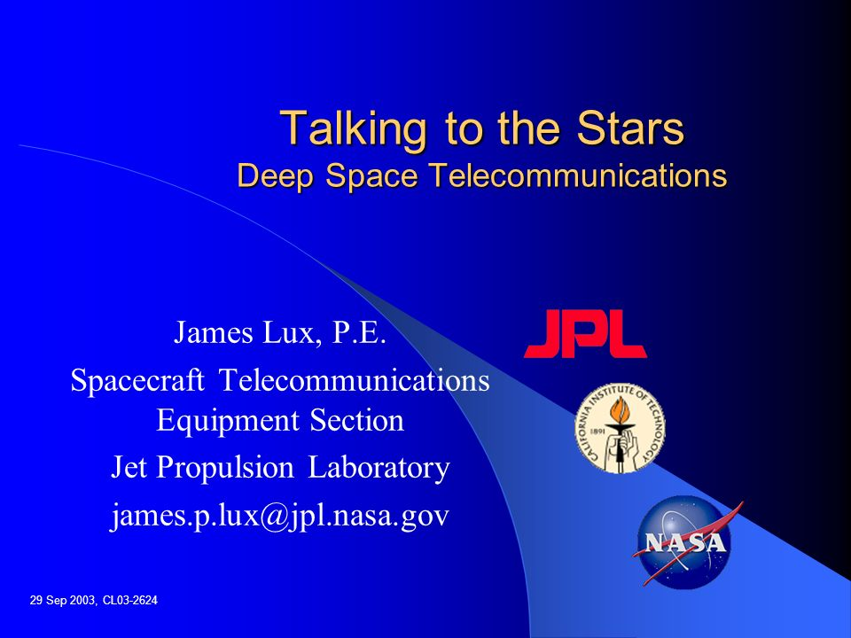 Talking to the Stars Deep Space Telecommunications