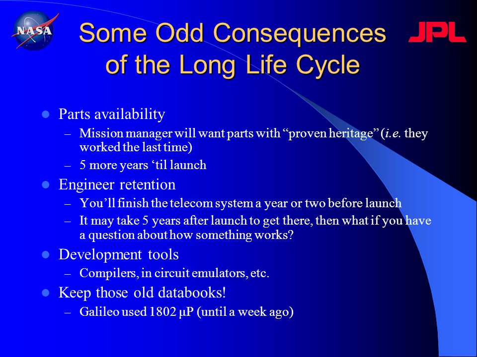 Some Odd Consequences of the Long Life Cycle