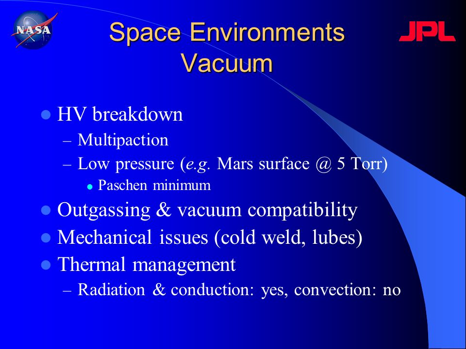 Space Environments Vacuum