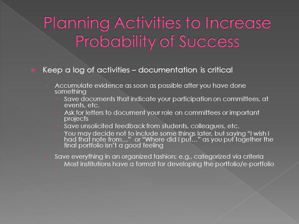 Planning Activities to Increase Probability of Success