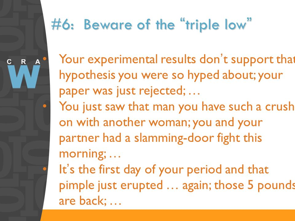 #6: Beware of the triple low