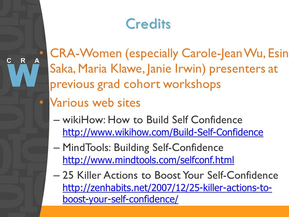 Credits CRA-Women (especially Carole-Jean Wu, Esin Saka, Maria Klawe, Janie Irwin) presenters at previous grad cohort workshops.