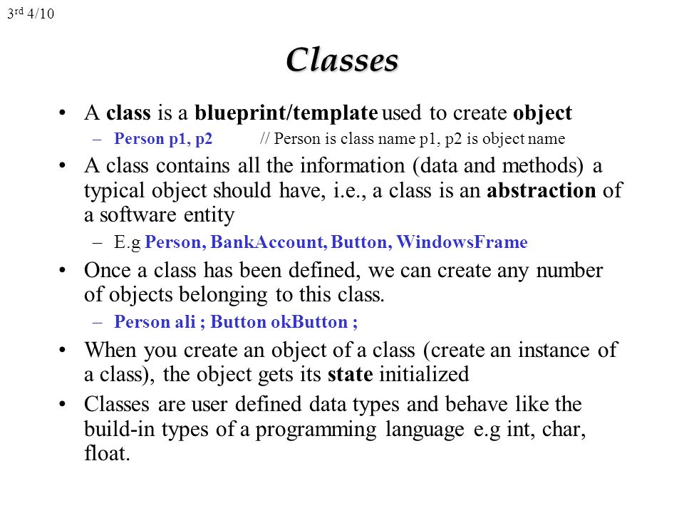 Ecp 4206 object oriented programming with c ppt video online classes a class is a blueprinttemplate used to create object malvernweather Images