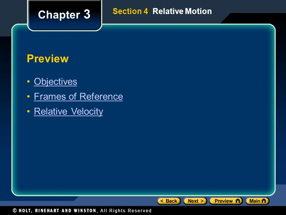 Chapter 3 Preview Objectives Frames of Reference Relative Velocity