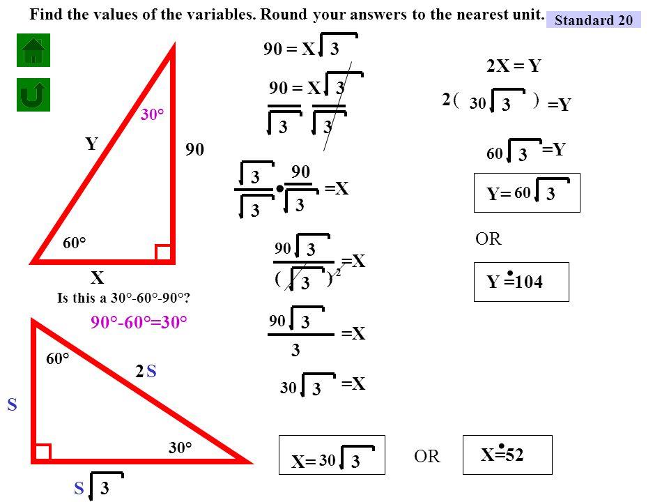 standard 20 30 60 90 triangle problem 1 problem 2 ppt video online download. Black Bedroom Furniture Sets. Home Design Ideas
