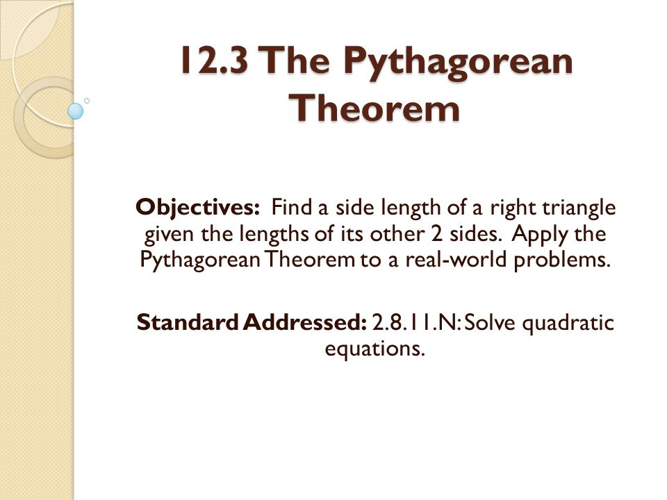 12.3 The Pythagorean Theorem