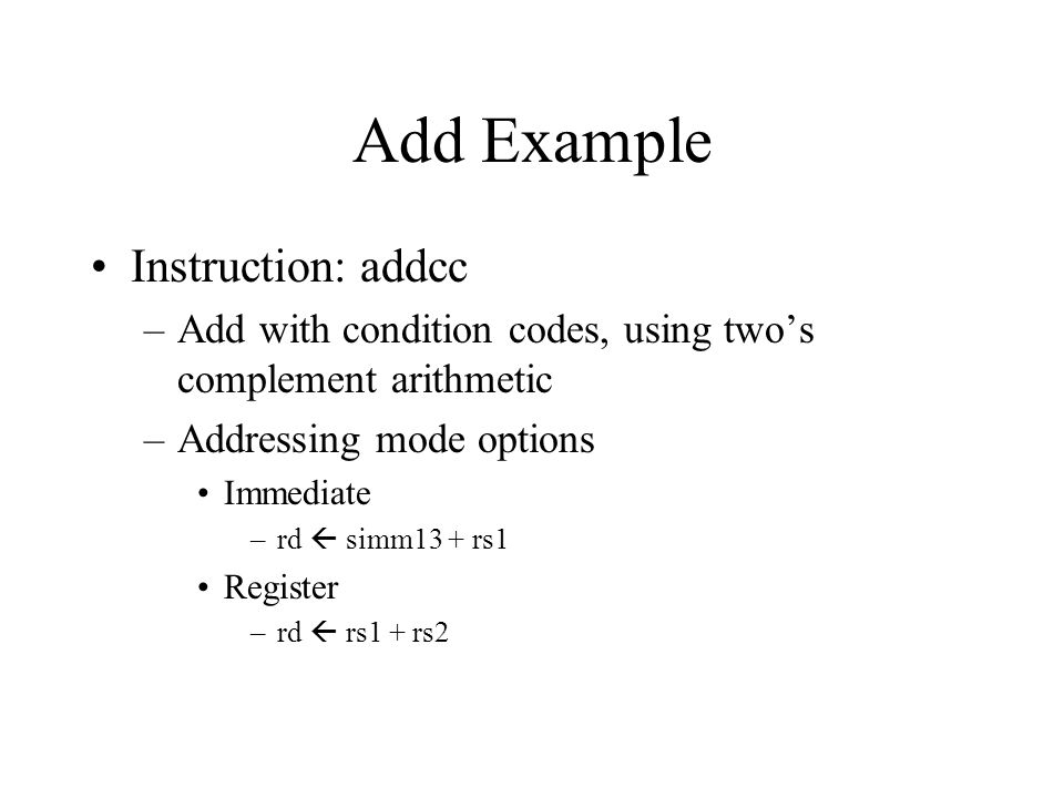Add Example Instruction: addcc