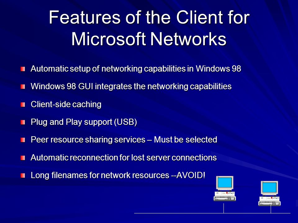 Features of the Client for Microsoft Networks