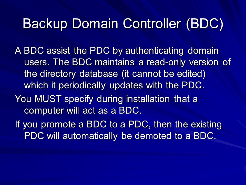 Backup Domain Controller (BDC)
