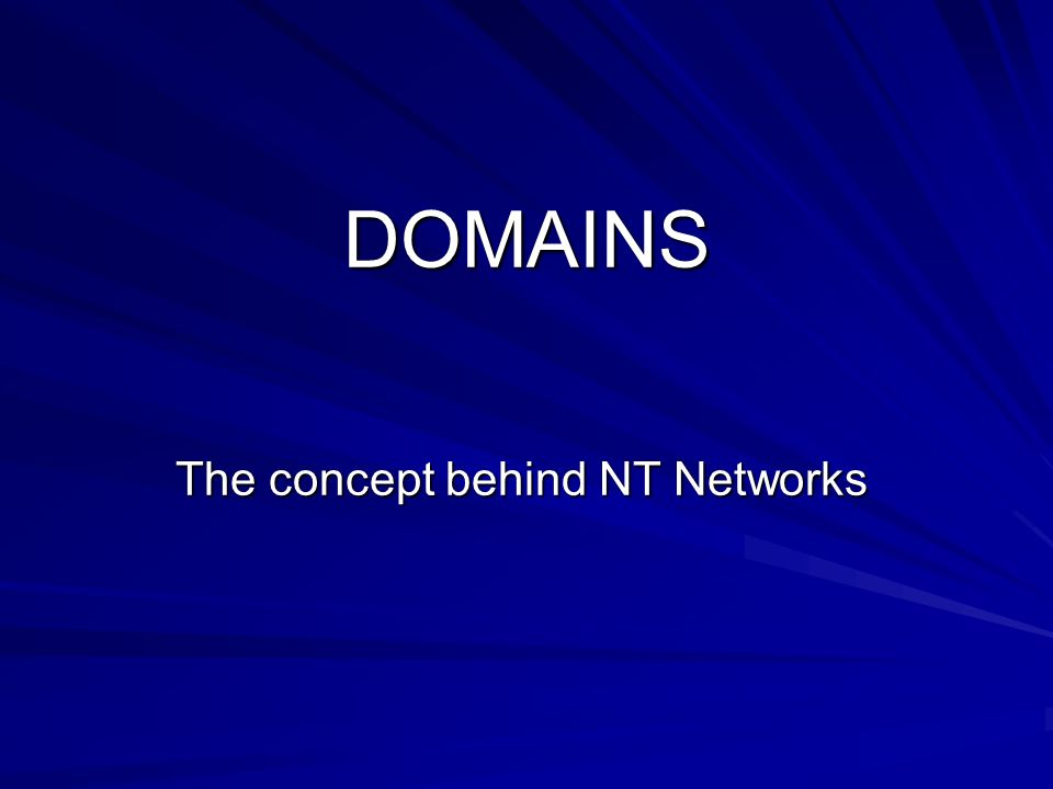 The concept behind NT Networks
