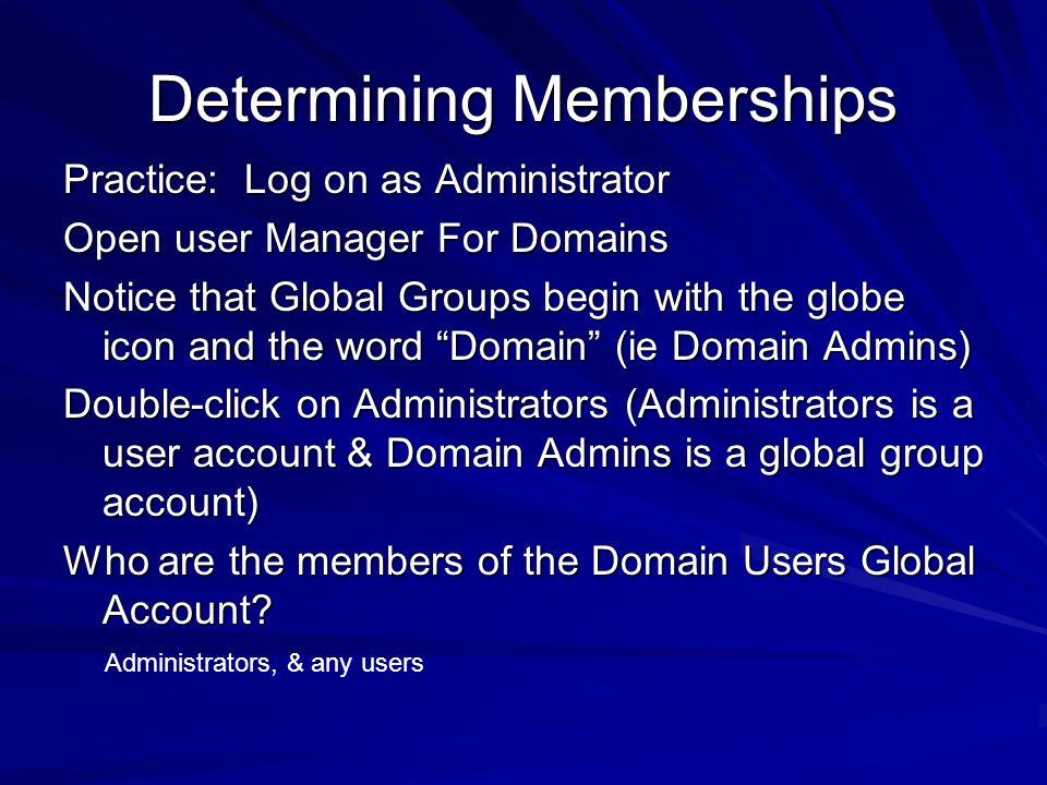 Determining Memberships