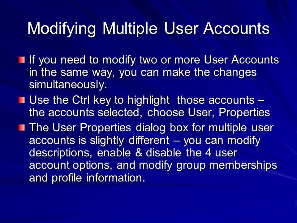Modifying Multiple User Accounts
